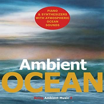 Ambient Ocean Ambient Music with Ocean Sounds