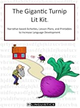The Gigantic Turnip Lit Kit: Literacy-Based Intervention Materials for Speech-Language Therapy