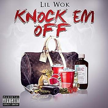 Knock EM OFF