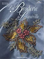 La Broderie de Lunéville de Mick Fouriscot