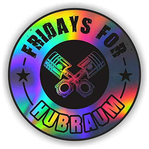 Finest Folia 2X Fridays for Hubraum Aufkleber 8,5x8,5 cm Fun Sticker für Auto Motorrad Klima R077 (Hologramm, Außenklebend)