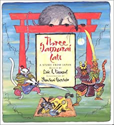 Three Samurai Cats: A Story from Japan retold by Eric A. Kimmel, illustrated by Mordicai Gerstein
