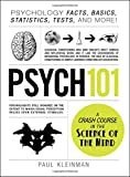 Psych 101 Psychology Facts Basics Statistics Tests and More
