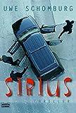 Uwe Schomburg: Die Sirius Verschwörung