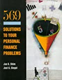 569 Solutions to Your Personal Financial Problems