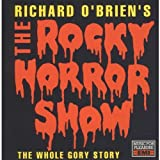 Songtexte von Richard O'Brien - The Rocky Horror Show: The Whole Gory Story