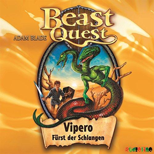 Vipero, Fürst der Schlangen     Beast Quest 10              Autor:                                                                                                                                 Adam Blade                               Sprecher:                                                                                                                                 Jona Mues                      Spieldauer: 1 Std.     8 Bewertungen     Gesamt 4,4