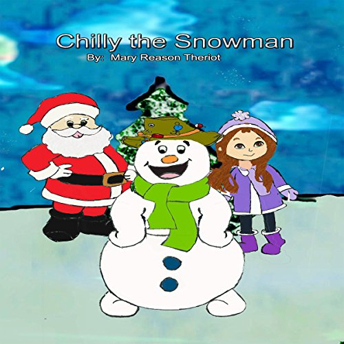 Chilly the Snowman audiobook cover art