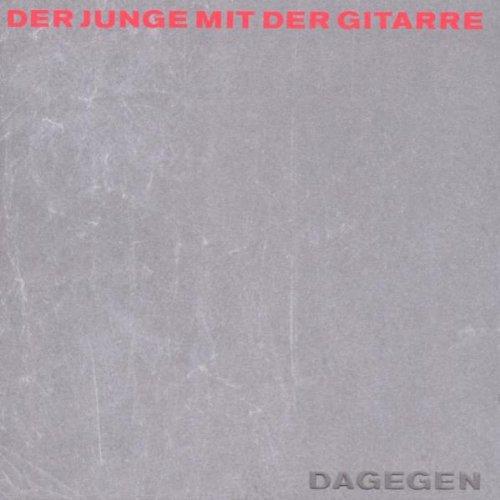Dagegen (Ltd. Edition inkl. Plektron)