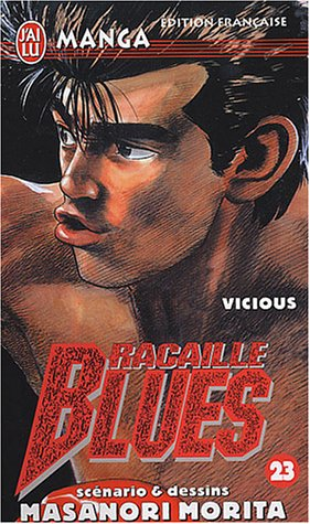 Racaille Blues, tome 23 : Vicious