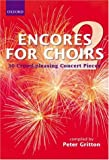 Encores For Choirs (Lighter Choral Repertoire)
