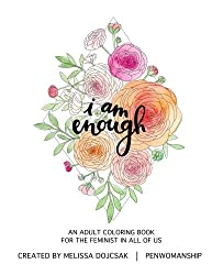 An Adult Coloring Book for the Feminist in All of Us. We ARE enough