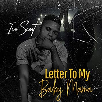 Letter to my Baby Mama