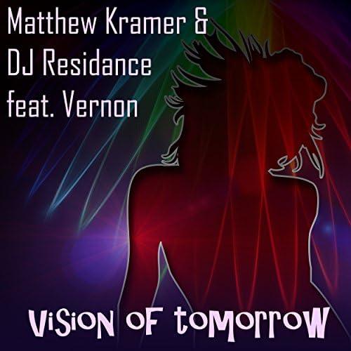 Matthew Kramer & DJ Residance feat. Vernon