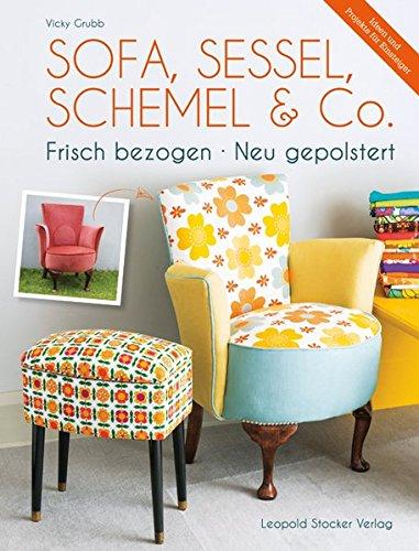 Sofa, Sessel, Schemel & Co: Frisch bezogen • Neu gepolstert