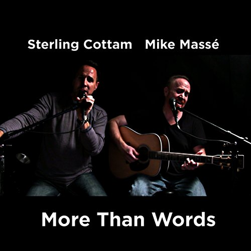 More Than Words (feat. Sterling Cottam)