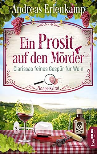 Buchseite und Rezensionen zu 'Ein Prosit auf den Mörder' von Andreas Erlenkamp