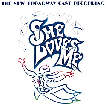 She Loves Me (The New Broadway Cast Recording)