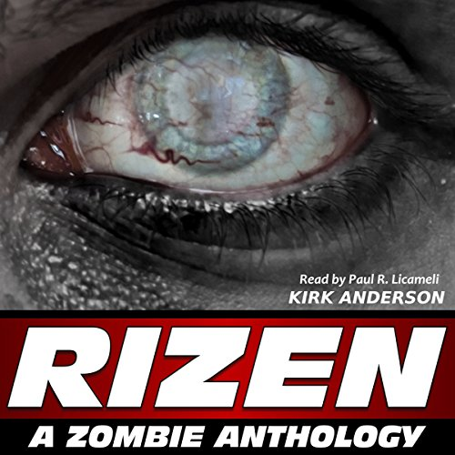 RIZEN: Tales of the Zombie Apocalypse audiobook cover art