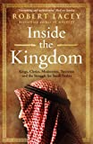 Inside the Kingdom by Robert Lacey (2010-08-05)