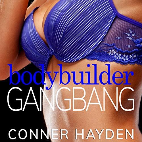 Body Builder Gangbang audiobook cover art