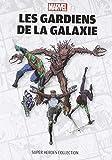 Marvel Super Heroes Collection - Les Gardiens de la galaxie