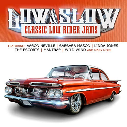 Low & Slow (Classic Low Rider Jams)