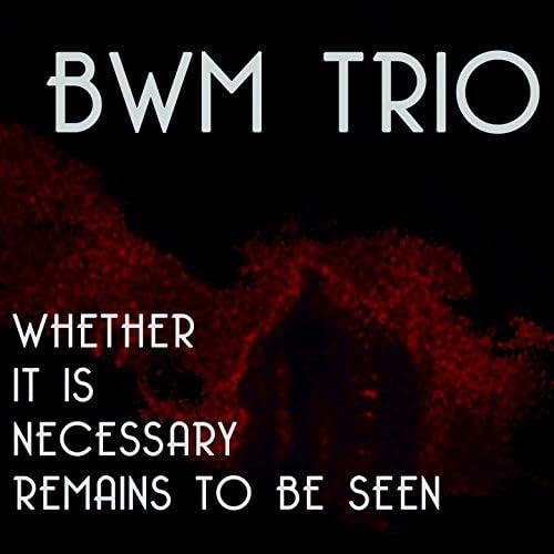 BWM Trio