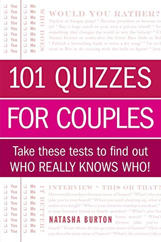 Compare Textbook Prices for 101 Quizzes for Couples: Take These Tests to Find Out Who Really Knows Who Csm Edition ISBN 9781440567421 by Burton, Natasha