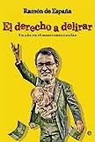 Derecho A Delirar (Actualidad)