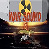 War Sound [Explicit]