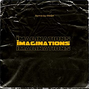 Imaginations (Remix)