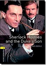 أكسفورد bookworms مكتبة: Sherlock Holmes and the Duke من مستوى Son: 1: 400-word vocabulary (أكسفورد bookworms library-crime & Mystery)
