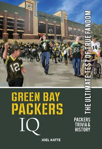 Green Bay Packers IQ: The Ultimate Test of True Fandom (English Edition)