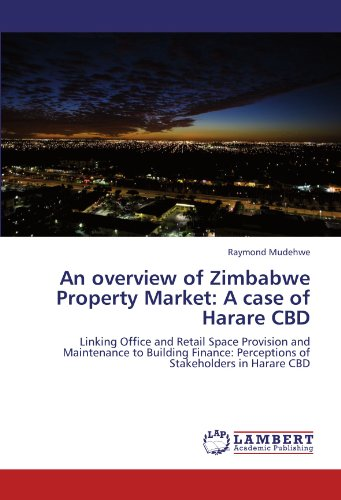 An overview of Zimbabwe Property Market:...