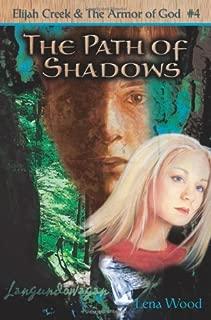 The Path of Shadows (Elijah Creek & The Armor of God)