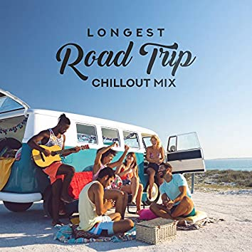 Longest Road Trip Chillout Mix – Compilation of Relaxing Chill Out 2019 Car Muisc for Long Vacation Trip, Smooth Deep Beats & Soft Melodies, Songs to Focus on the Road