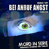 Mord in Serie – Folge 11 – Bei Anruf Angst