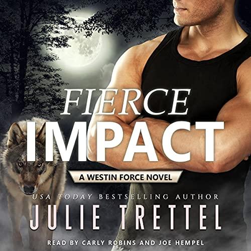 Fierce Impact Audiobook By Julie Trettel cover art