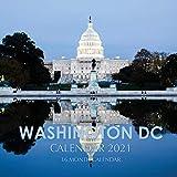 Washington D.C. Calendar 2021: 16 Month Calendar