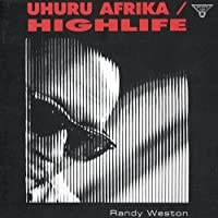 Uhuru Afrika / Highlife by Randy Weston (1990-10-08)
