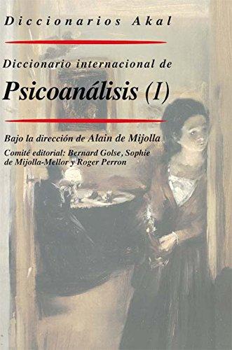 Diccionario Internacional de Psicoanálisis (dos tomos): 47 (Diccionarios)