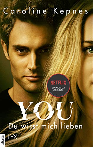 YOU - Du wirst mich lieben (Joe Goldberg 1)