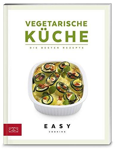 Vegetarische Küche (Easy Kochbücher)
