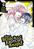 The Bride & the Exorcist Knight Vol. 4 (English Edition)
