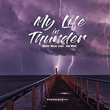 My Life in Thunder (feat. Val Wolf)