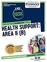 Health Support: Area II (B)