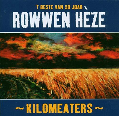 Rowwen Heze - Kilomeaters, Beste Van 20 Joar
