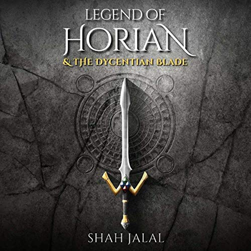 Legend of Horian & the Dycentian Blade cover art