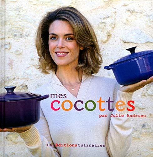 Mes Cocottes par Julie Andrieu (French Edition)